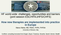 JOINT SESSION (ESC HFA & JHFS & CHFS): Heart Failure World-Wide: Challenges, Opportunities and Barriers